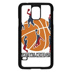 Basketball Never Stops Samsung Galaxy S5 Case (black)