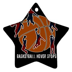 Basketball Never Stops Star Ornament (two Sides) by Valentinaart