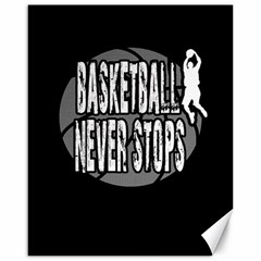 Basketball Never Stops Canvas 16  X 20   by Valentinaart
