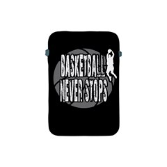 Basketball Never Stops Apple Ipad Mini Protective Soft Cases by Valentinaart