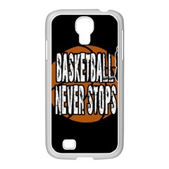 Basketball Never Stops Samsung Galaxy S4 I9500/ I9505 Case (white) by Valentinaart