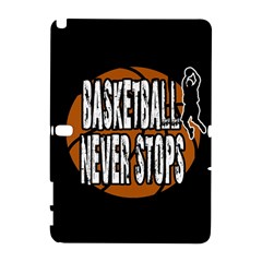 Basketball Never Stops Galaxy Note 1