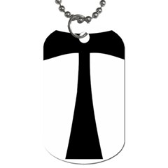 Tau Cross  Dog Tag (one Side) by abbeyz71
