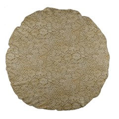 Old Floral Crochet Lace Pattern Beige Bleached Large 18  Premium Flano Round Cushions by EDDArt