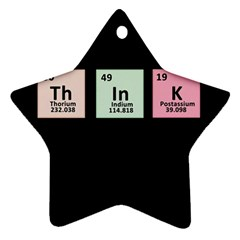 Think   Chemistry Star Ornament (two Sides) by Valentinaart
