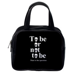 To Be Or Not To Be Classic Handbags (one Side)
