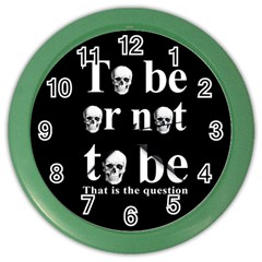 To Be Or Not To Be Color Wall Clocks