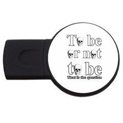 To Be Or Not To Be Usb Flash Drive Round (2 Gb)