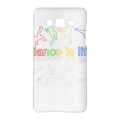 Dance Is Life Samsung Galaxy A5 Hardshell Case
