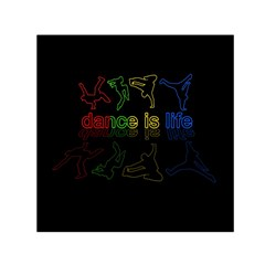 Dance Is Life Small Satin Scarf (square)