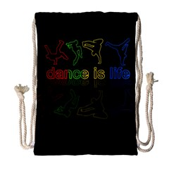 Dance Is Life Drawstring Bag (large)