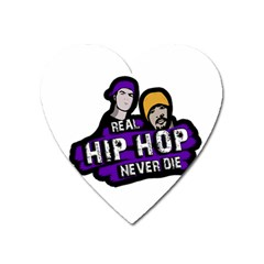 Real Hip Hop Never Die Heart Magnet