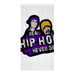 Real Hip Hop Never Die Shower Curtain 36  X 72  (stall)