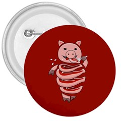 Red Stupid Self Eating Gluttonous Pig 3  Buttons by CreaturesStore