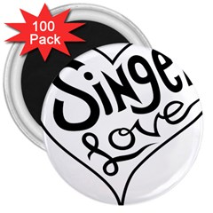 Singer Love Sign Heart 3  Magnets (100 Pack) by Mariart