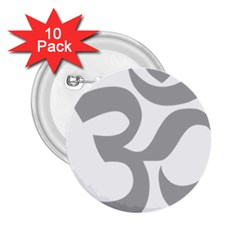 Hindu Om Symbol (light Gray) 2 25  Buttons (10 Pack)  by abbeyz71