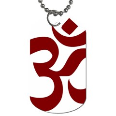 Hindu Om Symbol (dark Red) Dog Tag (one Side) by abbeyz71