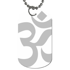 Hindu Om Symbol (gray) Dog Tag (one Side) by abbeyz71