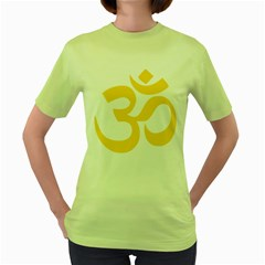 Hindu Om Symbol (yellow) Women s Green T Shirt by abbeyz71