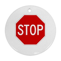 Stop Sign Ornament (round) by Valentinaart