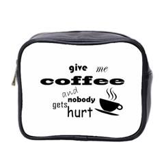 Give Me Coffee And Nobody Gets Hurt Mini Toiletries Bag 2 Side