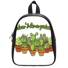 Cactus   Dont Be A Prick School Bags (small)