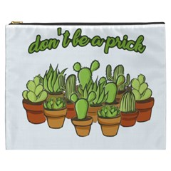 Cactus - Dont Be A Prick Cosmetic Bag (xxxl)  by Valentinaart