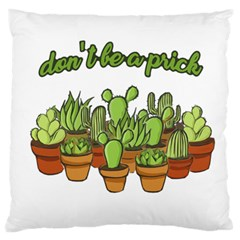 Cactus   Dont Be A Prick Standard Flano Cushion Case (one Side)