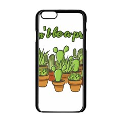 Cactus   Dont Be A Prick Apple Iphone 6/6s Black Enamel Case by Valentinaart