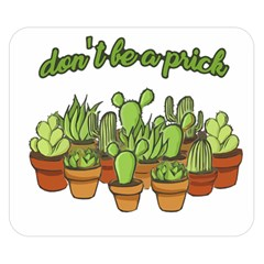 Cactus   Dont Be A Prick Double Sided Flano Blanket (small)