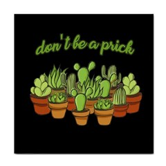 Cactus   Dont Be A Prick Tile Coasters by Valentinaart