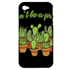 Cactus   Dont Be A Prick Apple Iphone 4/4s Hardshell Case (pc+silicone)