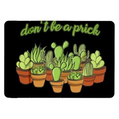 Cactus   Dont Be A Prick Samsung Galaxy Tab 8 9  P7300 Flip Case
