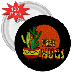 Cactus   Free Hugs 3  Buttons (100 Pack)  by Valentinaart