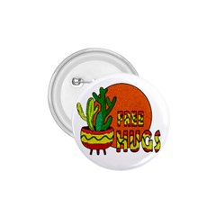 Cactus   Free Hugs 1 75  Buttons by Valentinaart