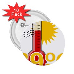 Thermometer Themperature Hot Sun 2 25  Buttons (10 Pack)