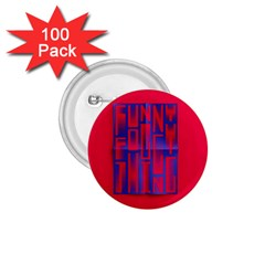 Funny Foggy Thing 1 75  Buttons (100 Pack)