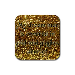 Covered In Gold! Rubber Square Coaster (4 Pack)