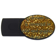 Covered In Gold! Usb Flash Drive Oval (2 Gb) by badwolf1988store