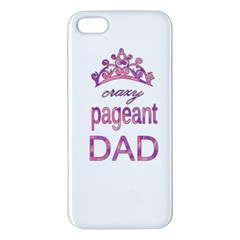 Crazy Pageant Dad Iphone 5s/ Se Premium Hardshell Case by Valentinaart