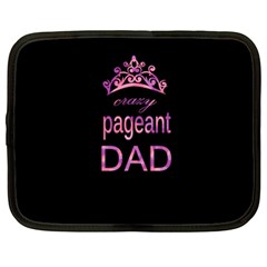 Crazy Pageant Dad Netbook Case (xl)  by Valentinaart