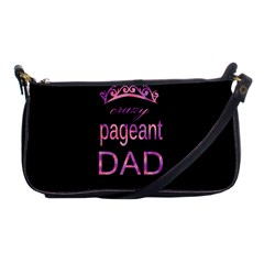 Crazy Pageant Dad Shoulder Clutch Bags by Valentinaart