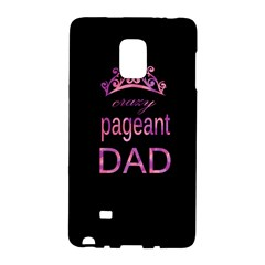 Crazy Pageant Dad Galaxy Note Edge by Valentinaart