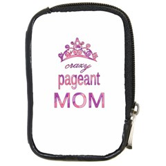 Crazy Pageant Mom Compact Camera Cases by Valentinaart