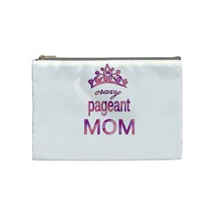 Crazy Pageant Mom Cosmetic Bag (medium)  by Valentinaart