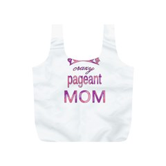 Crazy Pageant Mom Full Print Recycle Bags (s)