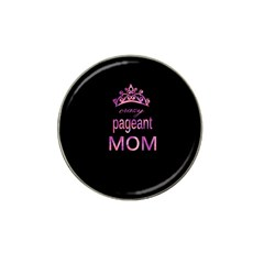 Crazy Pageant Mom Hat Clip Ball Marker