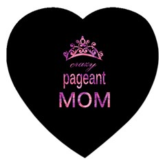 Crazy Pageant Mom Jigsaw Puzzle (heart) by Valentinaart