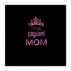 Crazy Pageant Mom Medium Glasses Cloth by Valentinaart