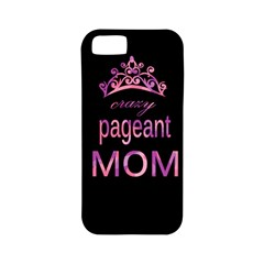 Crazy Pageant Mom Apple Iphone 5 Classic Hardshell Case (pc+silicone) by Valentinaart